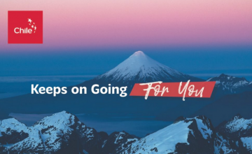 """Chile keeps on going for you"", the international campaign to reinforce Chile commitment to exports"
